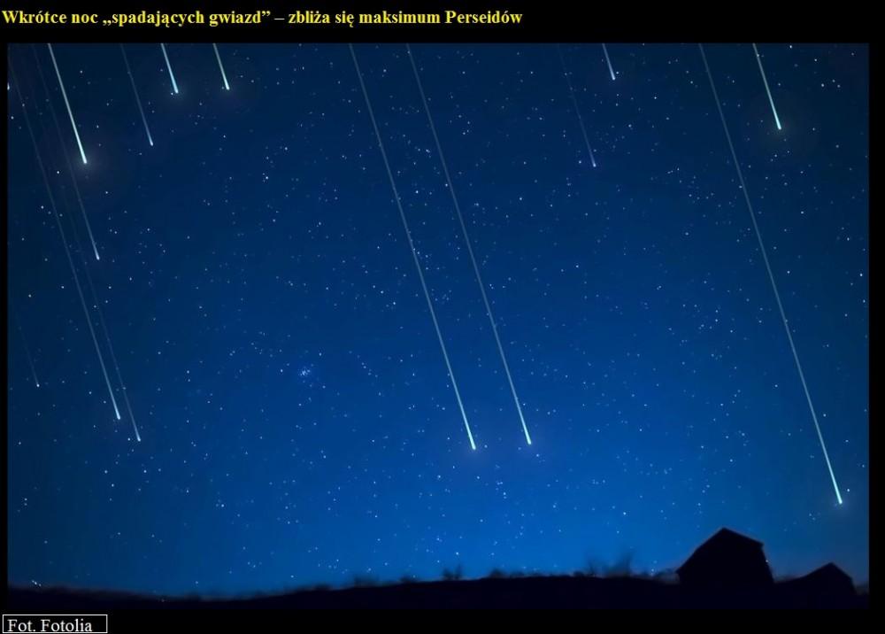 Wkrótce noc spadających gwiazd  zbliża się maksimum Perseidów.jpg