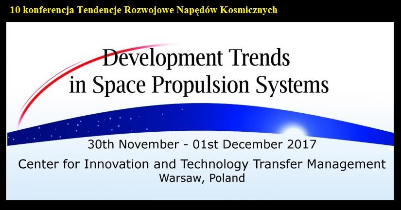 10 konferencja Tendencje Rozwojowe Napędów Kosmicznych.jpg