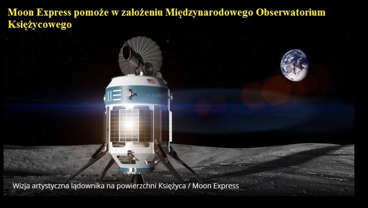 Moon Express pomoże w założeniu Międzynarodowego Obserwatorium Księżycowego.jpg