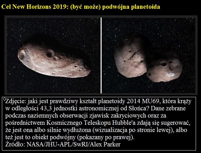 Cel New Horizons 2019 być może podwójna planetoida.jpg