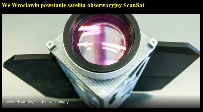 We Wrocławiu powstanie satelita obserwacyjny ScanSat.jpg
