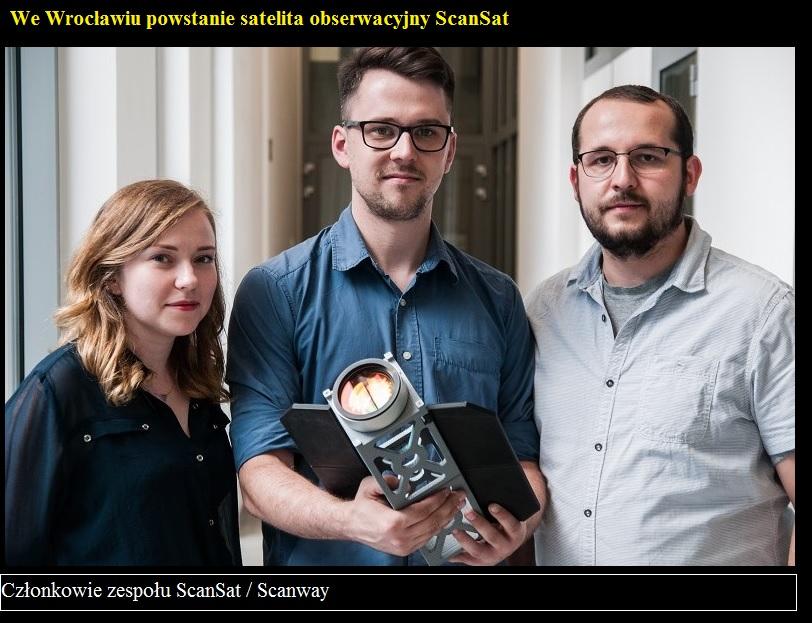 We Wrocławiu powstanie satelita obserwacyjny ScanSat2.jpg