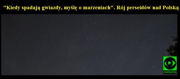 Kiedy spadają gwiazdy myślę o marzeniach Rój perseidów nad Polską.jpg