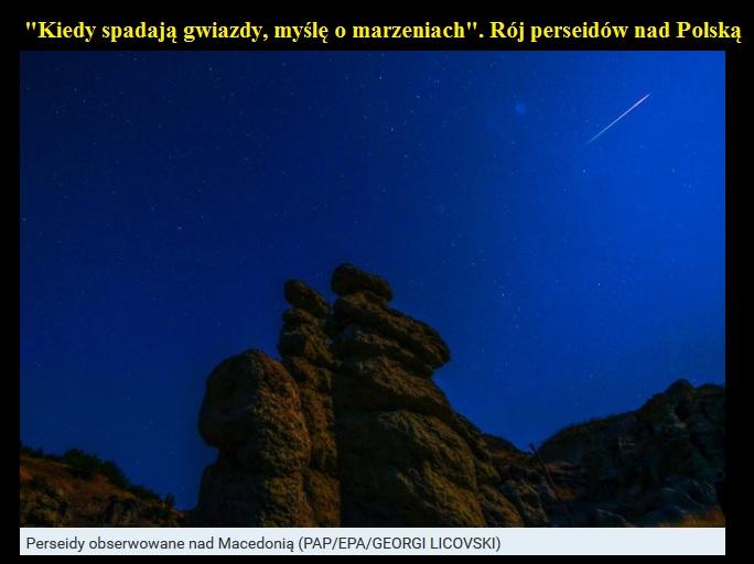 Kiedy spadają gwiazdy myślę o marzeniach Rój perseidów nad Polską2.jpg