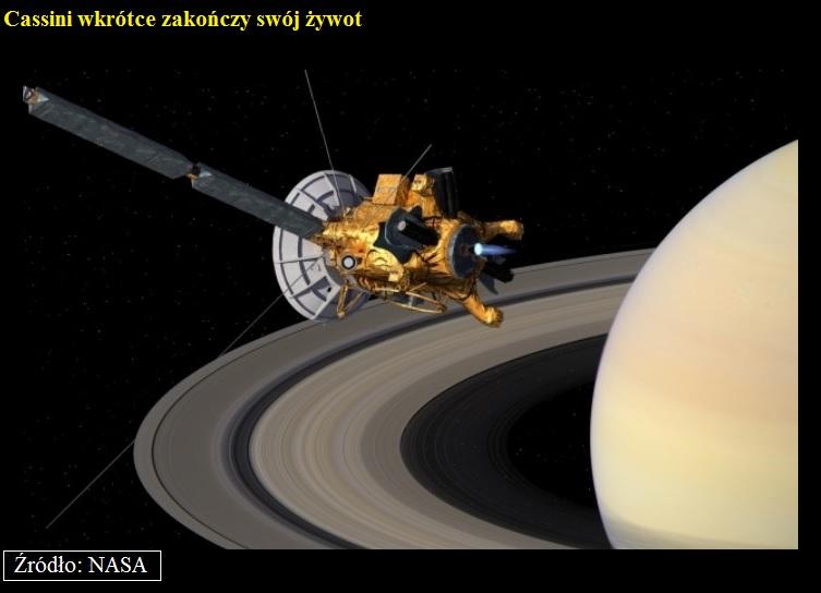 Cassini wkrótce zakończy swój żywot 2.jpg