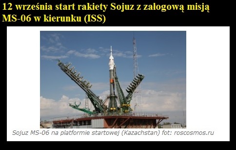 12 września start rakiety Sojuz z załogową misją MS-06 w kierunku (ISS).jpg
