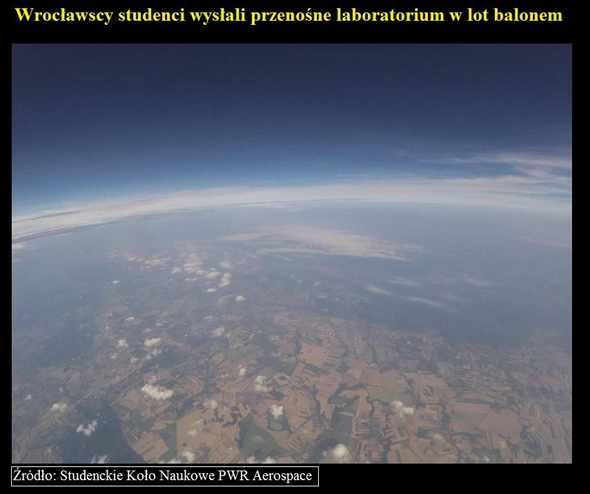 Wrocławscy studenci wysłali przenośne laboratorium w lot balonem.jpg