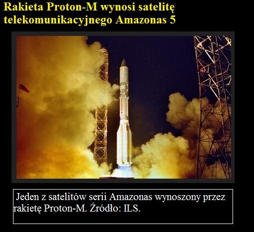 Rakieta Proton-M wynosi satelitę telekomunikacyjnego Amazonas 5.jpg