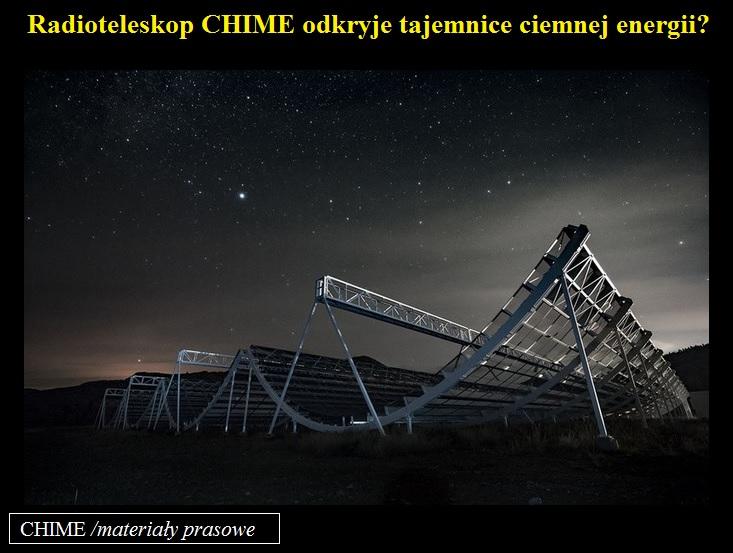 Radioteleskop CHIME odkryje tajemnice ciemnej energii.jpg