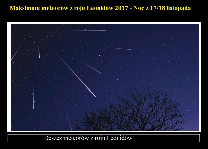 Maksimum meteorów z roju Leonidów 2017 - Noc z 17 18 listopada.jpg