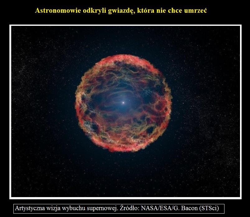 Astronomowie odkryli gwiazdę, która nie chce umrzeć.jpg