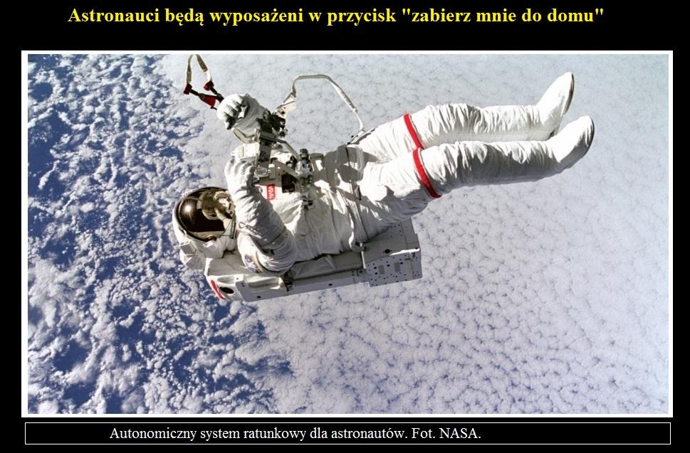 Astronauci będą wyposażeni w przycisk zabierz mnie do domu.jpg