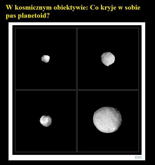 W kosmicznym obiektywie Co kryje w sobie pas planetoid.jpg
