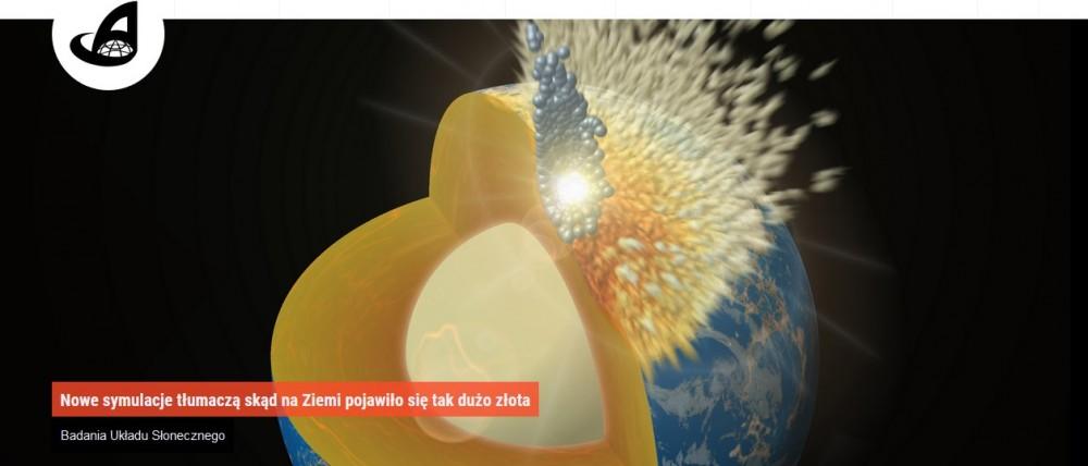Nowe symulacje tłumaczą skąd na Ziemi pojawiło się tak dużo złota.jpg