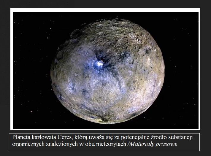 W meteorytach, które spadły na Ziemię, odkryto składniki potrzebne do życia3.jpg