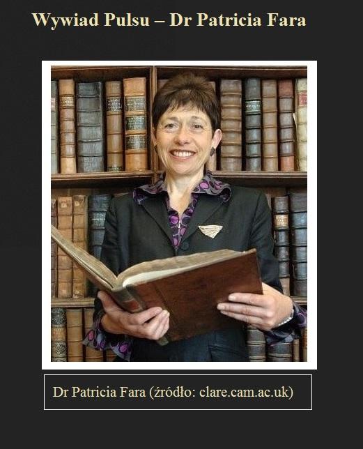 Wywiad Pulsu – Dr Patricia Fara.jpg
