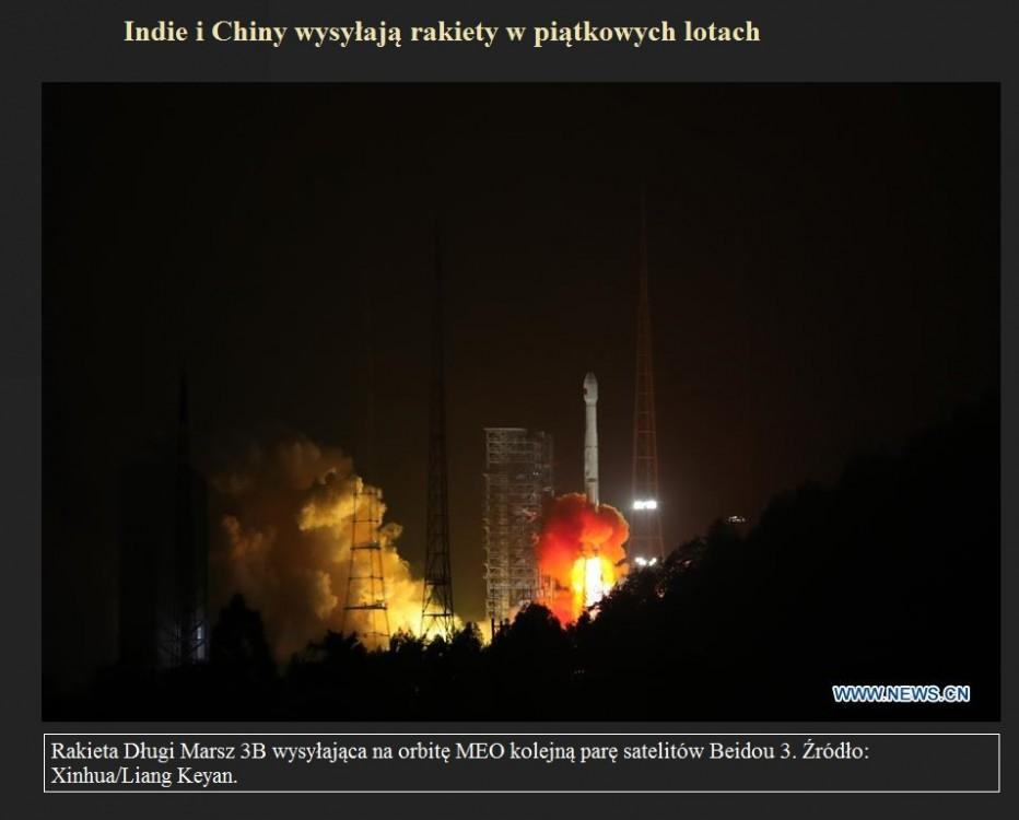 Indie i Chiny wysyłają rakiety w piątkowych lotach.jpg