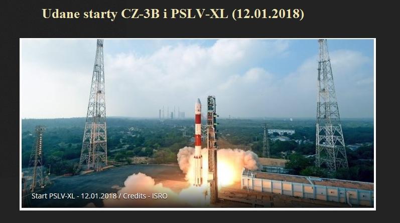 Udane starty CZ-3B i PSLV-XL (12.01.2018).jpg