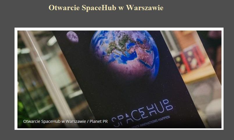 Otwarcie SpaceHub w Warszawie.jpg