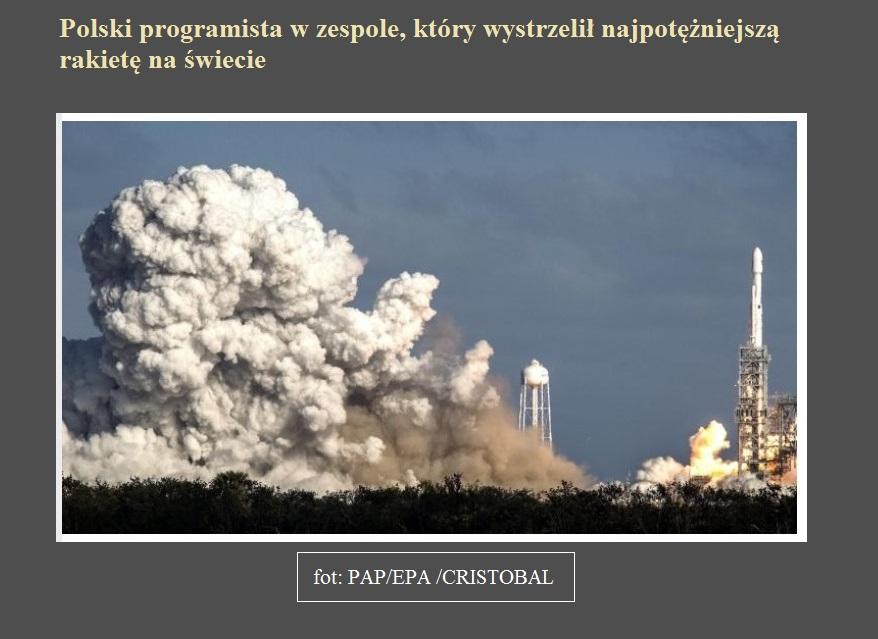 Polski programista w zespole, który wystrzelił najpotężniejszą rakietę na świecie.jpg