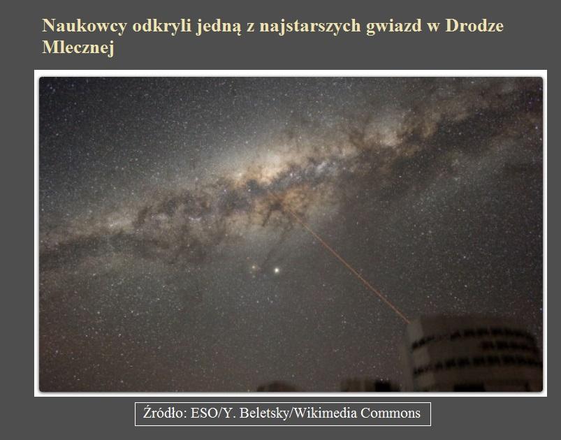 Naukowcy odkryli jedną z najstarszych gwiazd w Drodze Mlecznej.jpg
