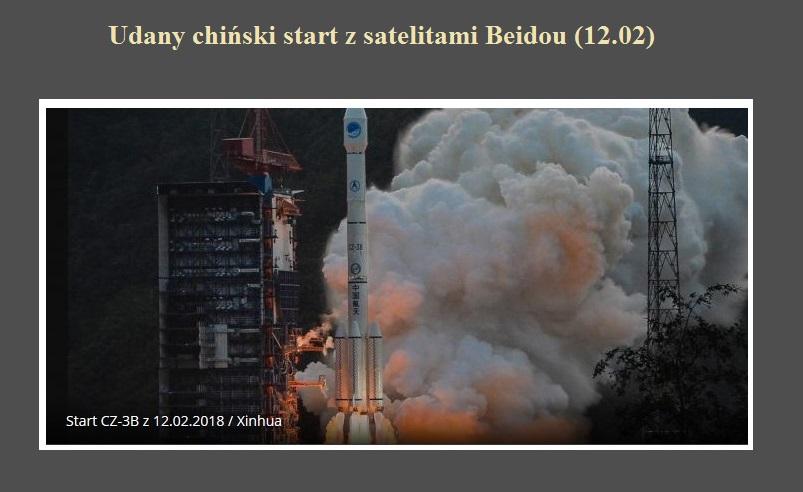 Udany chiński start z satelitami Beidou (12.02).jpg