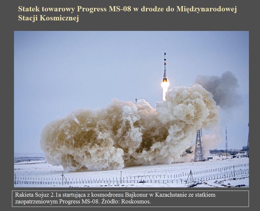 Statek towarowy Progress MS-08 w drodze do Międzynarodowej Stacji Kosmicznej.jpg