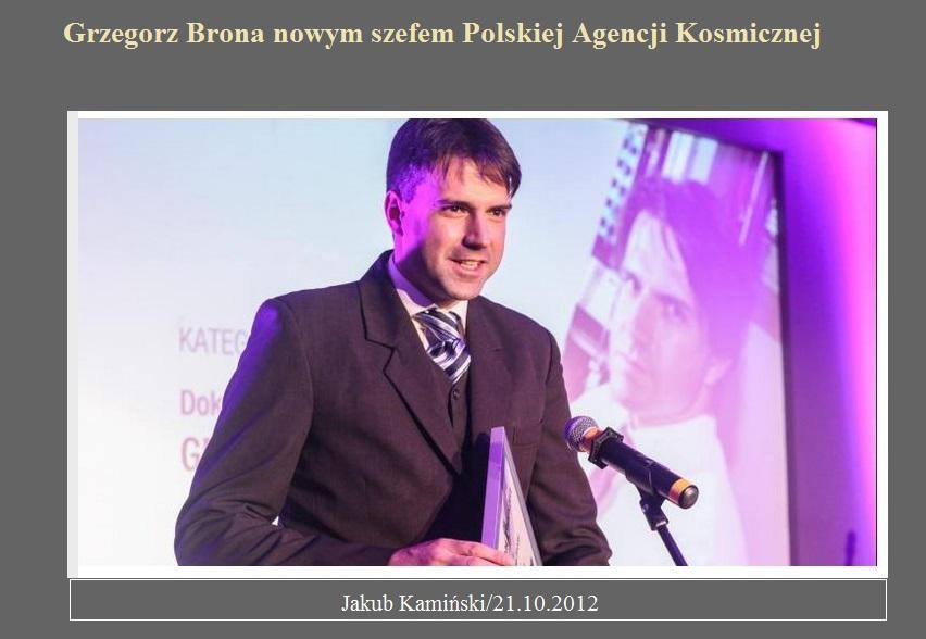 Grzegorz Brona nowym szefem Polskiej Agencji Kosmicznej.jpg