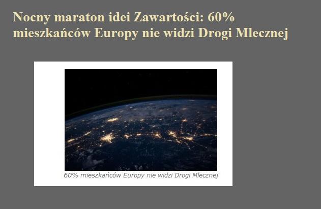 Nocny maraton idei Zawartości 60 mieszkańców Europy nie widzi Drogi Mlecznej.jpg