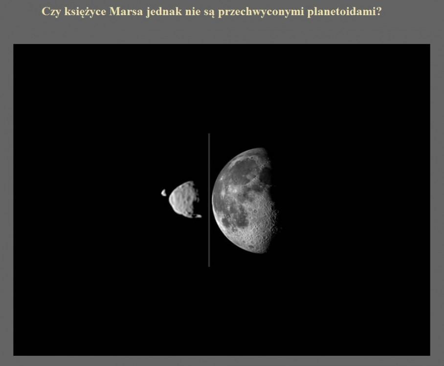 Czy księżyce Marsa jednak nie są przechwyconymi planetoidami.jpg