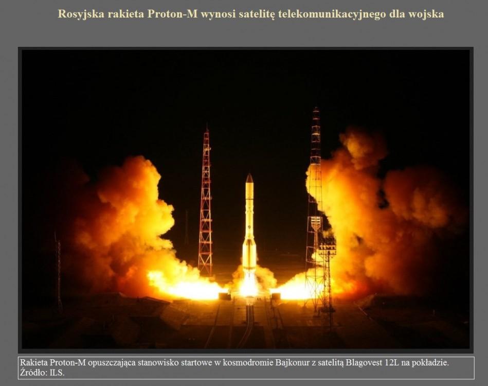 Rosyjska rakieta Proton-M wynosi satelitę telekomunikacyjnego dla wojska.jpg