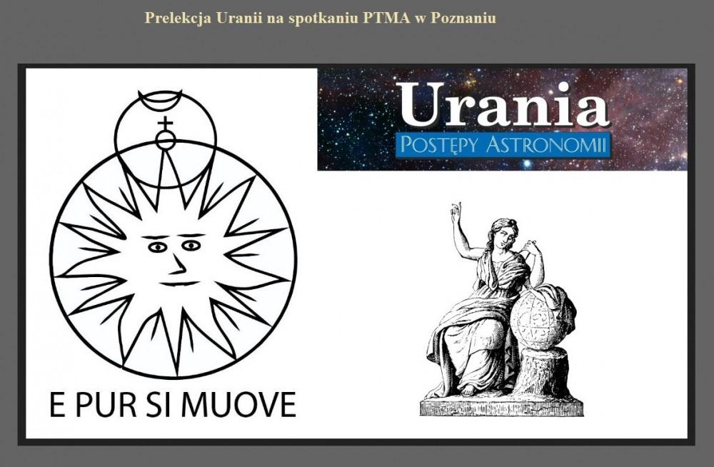 Prelekcja Uranii na spotkaniu PTMA w Poznaniu.jpg
