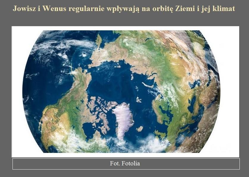 Jowisz i Wenus regularnie wpływają na orbitę Ziemi i jej klimat.jpg