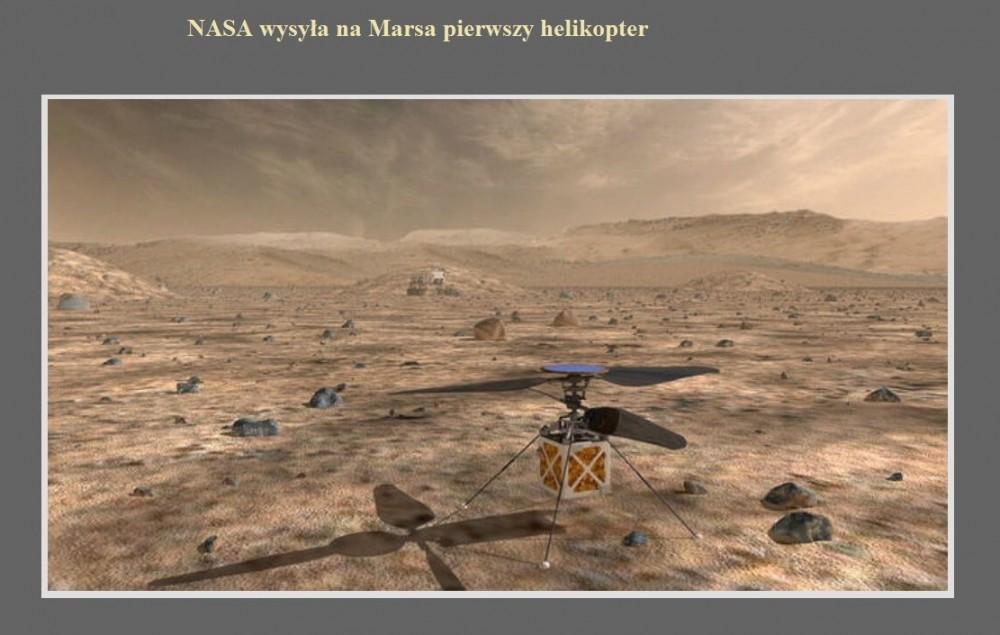 NASA wysyła na Marsa pierwszy helikopter.jpg