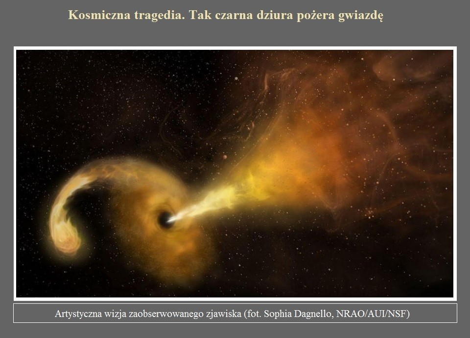 Kosmiczna tragedia. Tak czarna dziura pożera gwiazdę.jpg