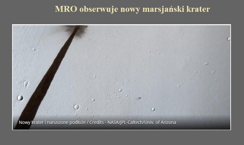 MRO obserwuje nowy marsjański krater.jpg