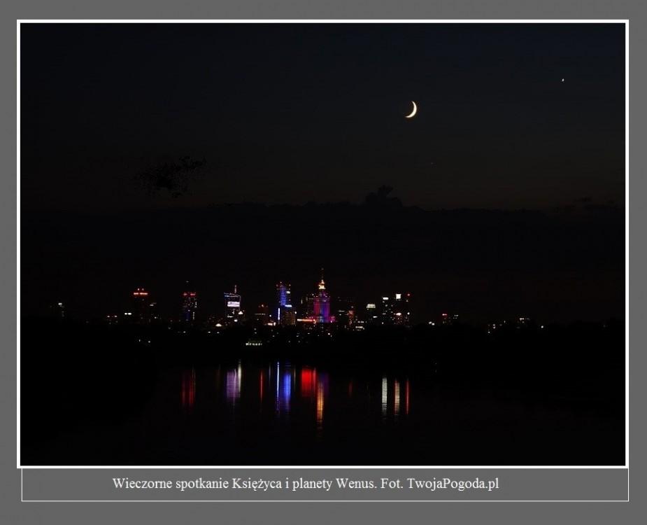Wieczorem doszło do romantycznego spotkania Księżyca i planety Wenus. Zobaczcie zdjęcia od czytelników2.jpg