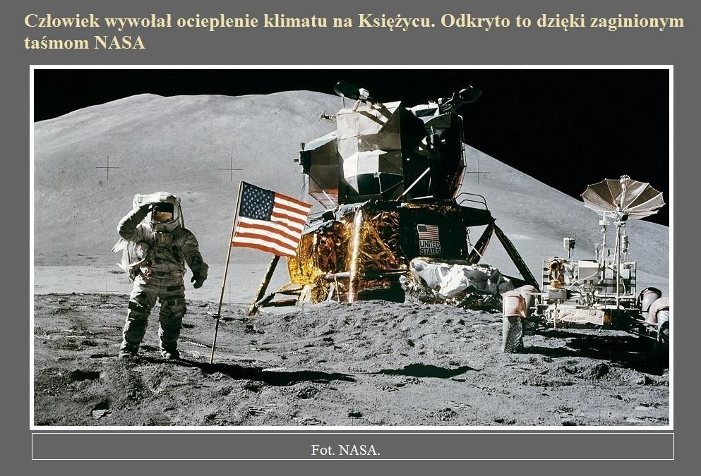 Człowiek wywołał ocieplenie klimatu na Księżycu. Odkryto to dzięki zaginionym taśmom NASA.jpg