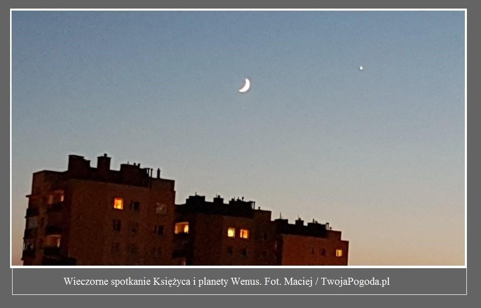 Wieczorem doszło do romantycznego spotkania Księżyca i planety Wenus. Zobaczcie zdjęcia od czytelników3.jpg
