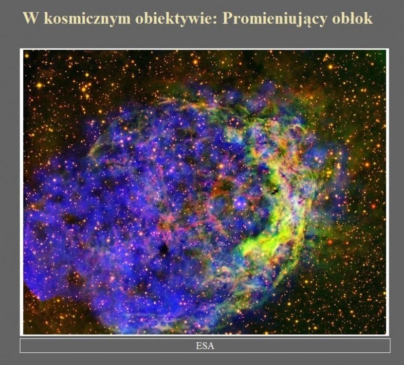 W kosmicznym obiektywie Promieniujący obłok.jpg