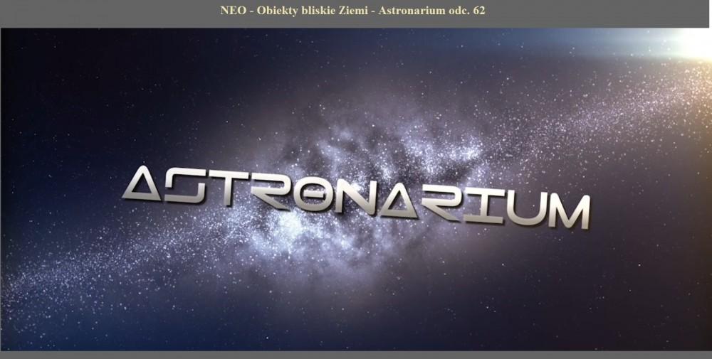 NEO - Obiekty bliskie Ziemi - Astronarium.jpg
