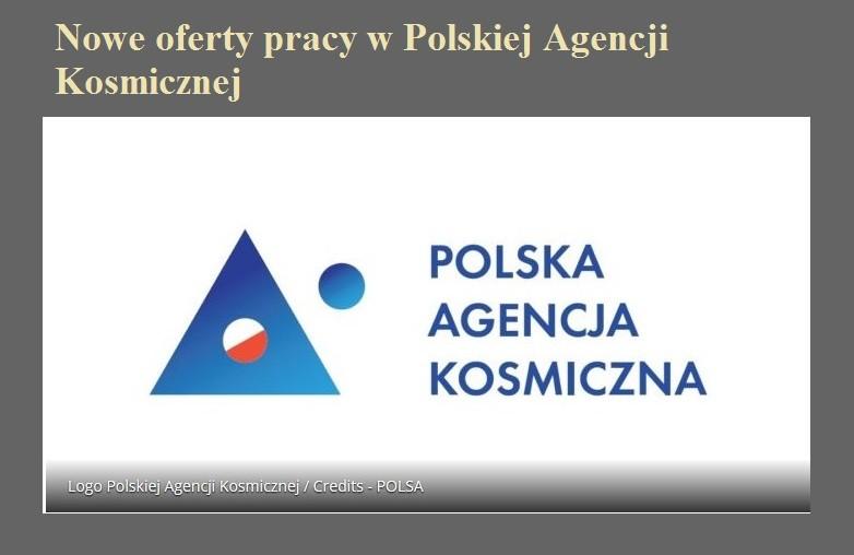Nowe oferty pracy w Polskiej Agencji Kosmicznej.jpg