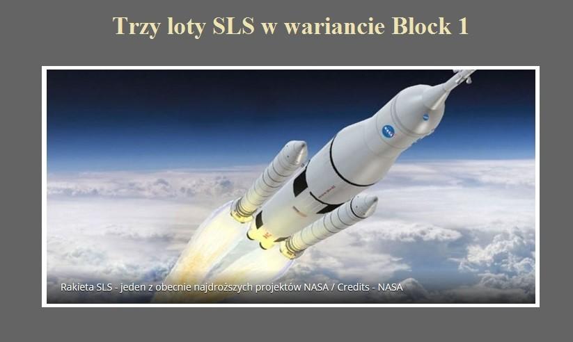 Trzy loty SLS w wariancie Block 1.jpg