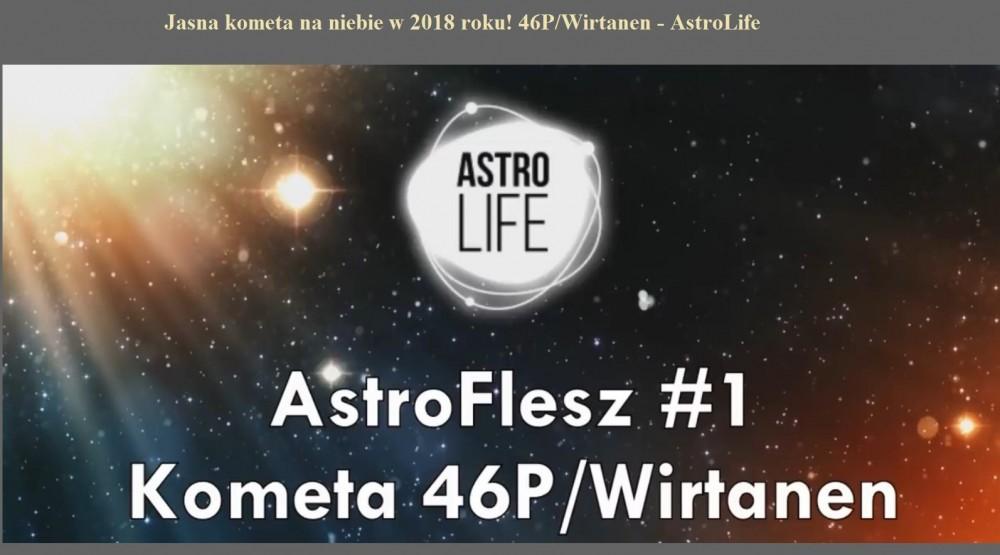 Jasna kometa na niebie w 2018 roku! 46PWirtanen - AstroLife.jpg