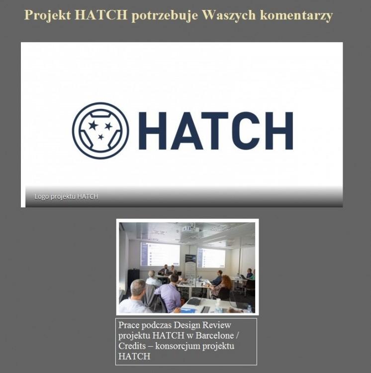 Projekt HATCH potrzebuje Waszych komentarzy.jpg