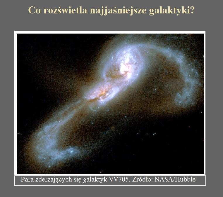 Co rozświetla najjaśniejsze galaktyki.jpg