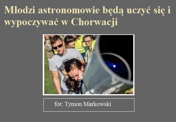 Młodzi astronomowie będą uczyć się i wypoczywać w Chorwacji.jpg
