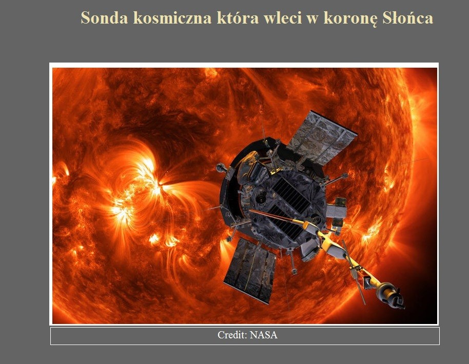 Sonda kosmiczna która wleci w koronę Słońca.jpg