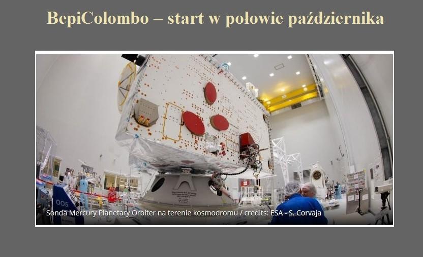 BepiColombo – start w połowie października.jpg
