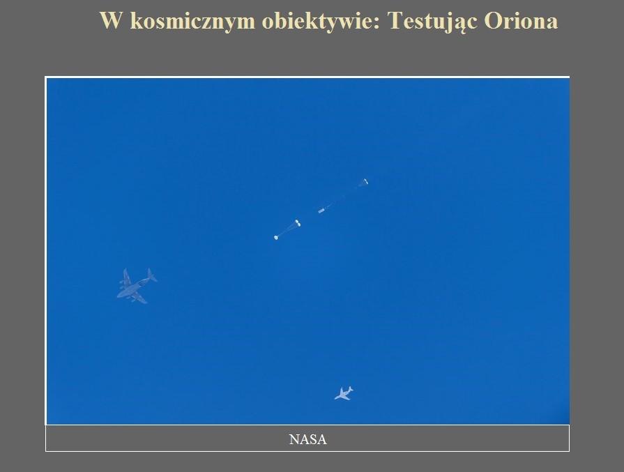 W kosmicznym obiektywie Testując Oriona.jpg